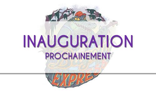 Inauguration prochainement - Bayou Express